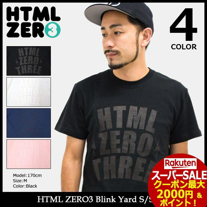 スーパーセール開催!エイチティエムエル ゼロスリー HTML ZERO3 Tシャツ 半袖 メンズ ブリンク ヤード(html zero3 Blink Yard S/S Tee ティーシャツ T-SHIRTS カットソー トップス エイチティーエムエル)