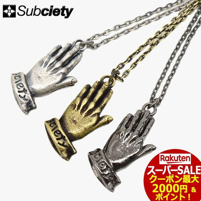 スーパーセール開催!サブサエティ Subciety ネックレス メンズ プレイング ハンズ メタル(subciety サブサエティー Praying Hands Metal Necklace アクセサリー 103-94068)