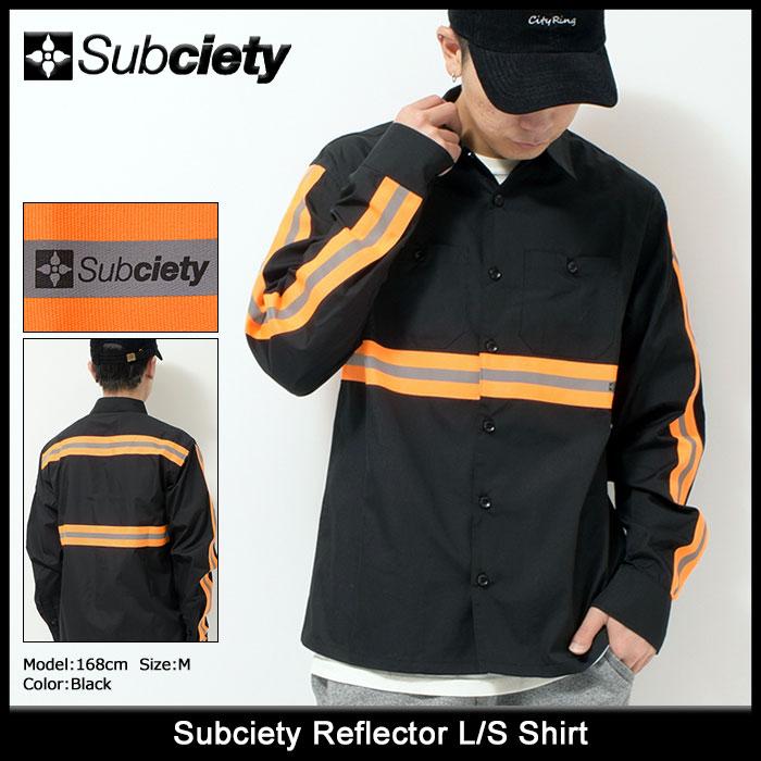 サブサエティ Subciety シャツ 長袖 メンズ リフレクター(subciety サブサエティー Reflector L/S Shirt カジュアルシャツ トップス 104-20206)