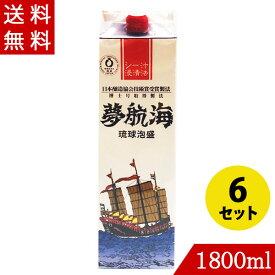 琉球泡盛 夢航海30度 1800ml×6 忠孝酒造 紙パック 沖縄