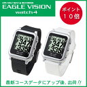 Eaglevision watch4