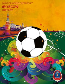 【驚きの5%クーポン+5%還元】ポスター サッカー ワールドカップ ロシア オフィシャルポスター モスクワ 2018 FIFA World Cup Russia? Moscow Poster