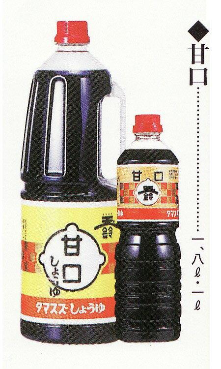 【タマスズ醤油 甘口1.8リットル6本入×1箱】