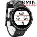 GPSランニングウォッチ ガーミン GARMIN ForeAthlete 230J Black/White スマートウォッチ 男女兼用 マラソン ウォーキ…