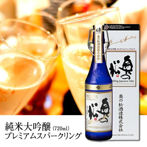 奥の松 純米大吟醸プレミアムスパークリング 720ml