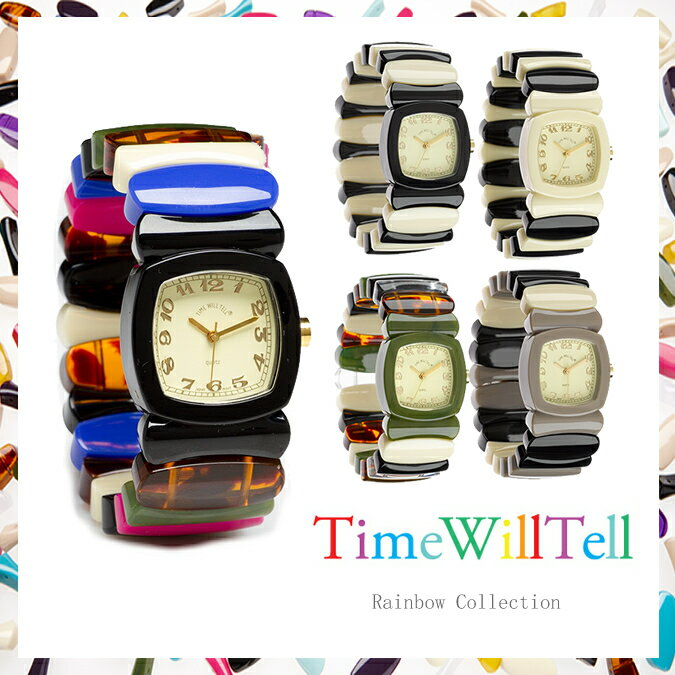 TIME WILL TELL タイムウイルテル RAINBOW COLLECTION SサイズMサイズTIME WILL TELL 腕時計  正規品取扱店舗