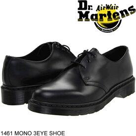 ドクターマーチン Dr Martens 3アイ ギブソン ブラック モノカラー シューズ カジュアルシューズ 1461 MONO 3EYE SHOE ローカット レザー 本革 スムースレザー メンズ 正規品取扱店舗 R14345001