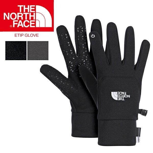 ノースフェイス 手袋 THE NORTH FACE ノースフェイス ETIP GLOVE イーチップ グローブ スマホ 対応   正規品取扱店舗