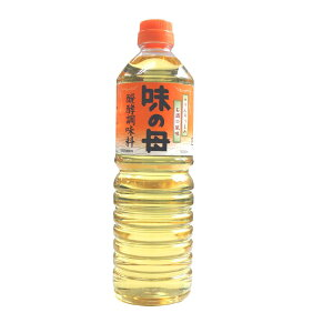 味の母 1000ml ペットボトルタイプ 味の一 発酵調味料 みりん風調味料 米 調味料 発酵 1000ml 米麹 もろみ 新生活 一人暮らし
