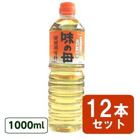 味の母 1000ml 12本セット ペットボトル 味の一 発酵調味料 みりん風調味料 ペットボトルタイプ 米 調味料 発酵 新生活 一人暮らし