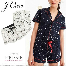 ジェイクルー ドット 半袖シャツ ショートパンツ ルームウェア パジャマ 上下セット Pajama set in dots □