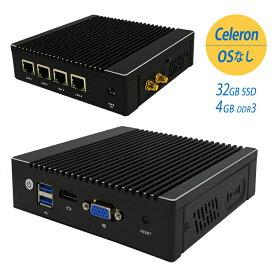 【P2倍SALE】【業務用】【保証1年】パソコン OSなし 業務用 小型パソコン ファンレス 業務用pc 4LAN 低消費電力Intel Celeron N2940を搭載/4GB/32GB SSD