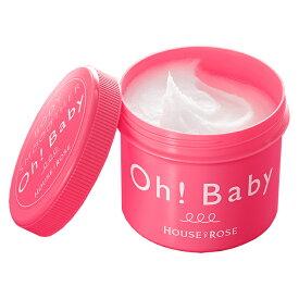 ハウスオブローゼ オーベイビー(Oh! Baby) ボディスムーザー N570g [HOUSE OF ROSE] 1番人気★【楽ギフ/人気商品/ボディスクラブ】