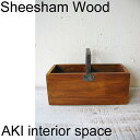 SHEESHAM WOOD+IRONハンドル付きウッドボックス IAPH-011【シーシャム/シーシャムウッド/アイアン/ウッド/アイアン雑貨/アンティーク…