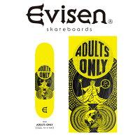 EvisenSkateboards(エヴィセンスケートボード)ADULTSONLY【デッキスケートボードスケボー】【エビセンスケートボードEvisenSkateboardsゑ】【00006112】
