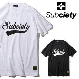 SUBCIETY(サブサエティ)GLORIOUS S/S【Tシャツ】【105-40038】【2020AUTUMN&WINTER先行予約】【キャンセル不可】