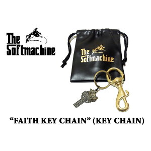 SOFTMACHINE(ソフトマシーン)FAITH KEY CHAIN(キーチェーン)【先行予約】【キャンセル不可】