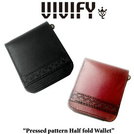 VIVIFY(ヴィヴィファイ)Pressed pattern Half fold Wallet【予約商品】【キャンセル不可】【二つ折り ウォレット】【VFO-089】