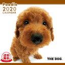 【送料無料】THE DOG 2020年 カレンダー プードル[犬/ドッグ/ペット/calendar/令和/壁掛け]