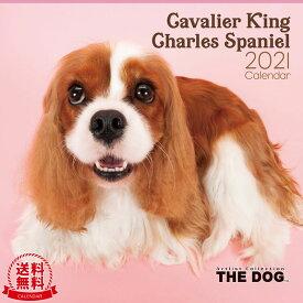 【送料無料】THE DOG 2021年 カレンダー キャバリア キング チャールズ スパニエル[犬/ドッグ/ペット/calendar/令和/壁掛け]