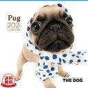 【送料無料】THE DOG 2021年 カレンダー パグ[犬/ドッグ/ペット/calendar/令和/壁掛け]