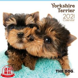 【送料無料】THE DOG 2021年 カレンダー ヨークシャ—・テリア[犬/ドッグ/ペット/calendar/令和/壁掛け/ヨークシャテリア/ヨーキー]
