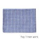 【3点までネコポス可】fog linen work(フォグリネンワーク)リネンキッチンクロス アナ/ランチョンマット キッチンタ…