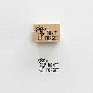 【KNOOPWORKS/クノープワークス】DON'T FORGET スタンプ 忘れないで 忘れないでね お忘れなく 忘れずに ミニスタンプ Stamp はんこ ラッピング コラージュ スクラップ 手紙 レター 便箋 封筒 カード