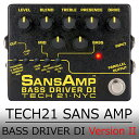 TECH21 テック21 / SANS AMP BASS DRIVER DI Version 2 ≪今ならピック10枚プレゼント!≫ 【最大2年保証】【競合価格...