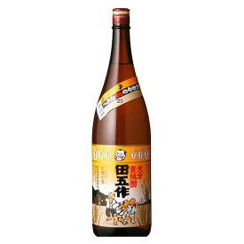 お歳暮 お酒 大分県 老松酒造 田五作 麦焼酎 1800ml 1.8L×1本 瓶 ギフト 父親 誕生日 プレゼント
