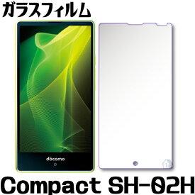AQUOS Compact SH-02H ガラスフィルム AQUOS コンパクト SH-02H ガラスフィルム sh-02h ガラス保護フィルム 強化ガラスフィルム