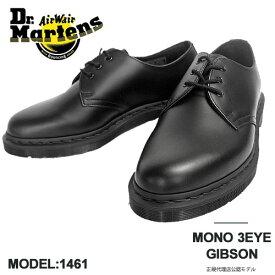 [LINEクーポン発行中!]Dr.Martens ドクターマーチン 1461 3ホール レザー シューズ ギブソン メンズ 本革 革靴 外羽根 オックスフォード 靴 【国内 正規品】 1461 MONO 3EYE GIBSON SHOE 14345001 Black Smooth