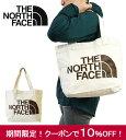 10%OFFクーポン発行中!ノースフェイス トートバッグ キャンバス メンズ レディース THE NORTH FACE COTTON TOTE コッ…