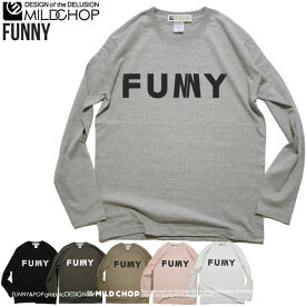 FUNNY/オリジナルロングTシャツ/ネット限定長袖Tシャツ【cloth】MILDCHOP
