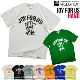 JOY FOR US HAND /オリジナル半袖Tシャツ/オリジナル/キャラクター/デザイン/ロゴ/メッセージ/ネット限定Tシャツ【cloth】MILDCHOP by JACA JACA