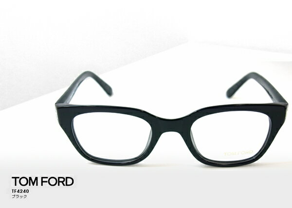 TOM FORD トムフォード TF4240 伊達メガネ アイウェア 001 ブラック 伊達眼鏡 サングラス