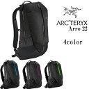 ARCTERYX アークテリクス ARRO 22 バックパック 22L リュックサック バックパック BACKPACK 全4色 アークテリクス アロー22 24016