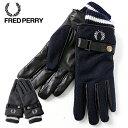 FRED PERRY/フレッドペリー WOVEN LEATHER MIX GLOVES F19910[メンズ 手袋 グローブ レザー 羊革 コーデュラタータン…