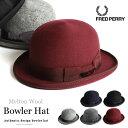 FRED PERRY/フレッドペリー ボウラーハット F9484[メンズ ハット 帽子 ウール 毛 ボーラーハット ボーラー ボウラー …
