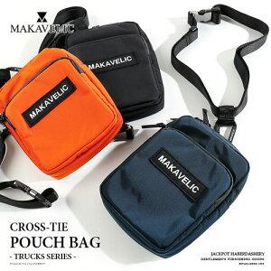 MAKAVELIC/マキャベリック ポーチバッグ TRUCKS CROSS-TIE POUCH BAG 3108-10507[メンズ バッグ ショルダー ウエストポーチ ボディバッグ ウエストバッグ カラビナ 止水ファスナー コーデュラ おしゃれ か