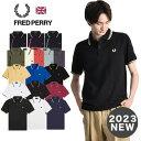 最新カラー入荷 FRED PERRY/フレッドペリー ポロシャツ M12N メイドインイングランド[メンズ 半袖 ポロシャツ カット…