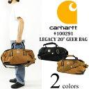 """カーハート Carhartt #100291 レガシー 20インチ ギアバッグ (LEGACY 20"""" GEER BAG ボストンバッグ 旅行 バッグ)"""
