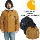 カーハート Carhartt C003 ダック トラディショナルコート(DUCK TRADITIONALCOAT ワークジャケット)