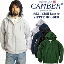 【最大20%OFFクーポン配布中】キャンバー CAMBER 531 チルバスター ジップフード MADE IN USA(アメリカ製 米国製 スウェット パーカー)
