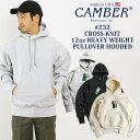 キャンバー CAMBER 232 クロスニット プルオーバーフード | メンズ スウェット パーカー MADE IN USA アメリカ製 米…