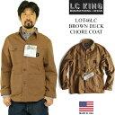 L.C.キング LOT46LC カバーオール ブラウン ダック チョアコート BIG SIZE MADE IN USA (大きいサイズ 米国製 アメリカ製 L.C.KING ワークジャケット)