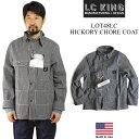 L.C.キング LOT48LC カバーオール ヒッコリー ストライプ ツイル チョアコート MADE IN USA (米国製 アメリカ製 L.C.KING)
