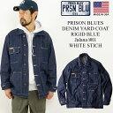 プリズンブルース PRISON BLUES デニムヤードコート リジッドブルー 別注ホワイトスステッチ (メンズ XS-XL アメリカ…