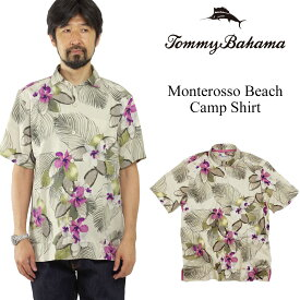 トミーバハマ Tommy Bahama 半袖シャツ モンテロッソビーチ キャンプシャツ (世界流通モデル Monterosso Beach アロハシャツ シルク)