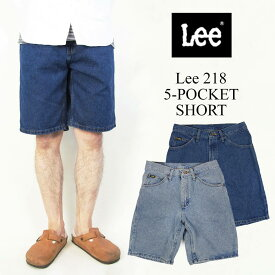 リー Lee #218 5ポケット デニムショーツ (父の日 5 POCKET SHORT)